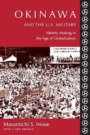 Okinawa and the U.S. Military
