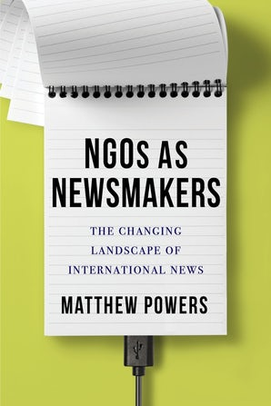 NGOs as Newsmakers