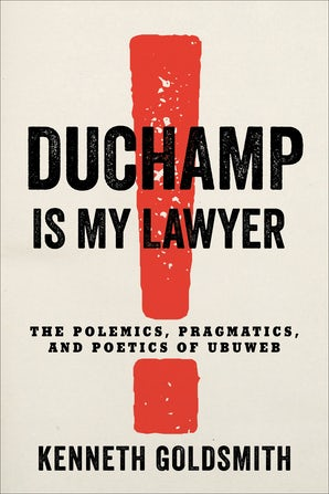 Duchamp Is My Lawyer