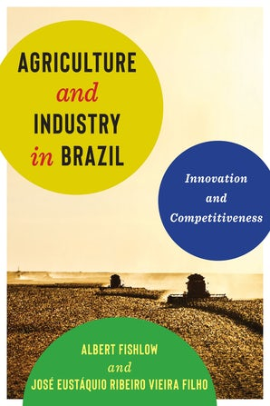 Agriculture and Industry in Brazil