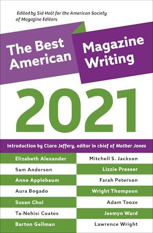 The Best American Magazine Writing 2021