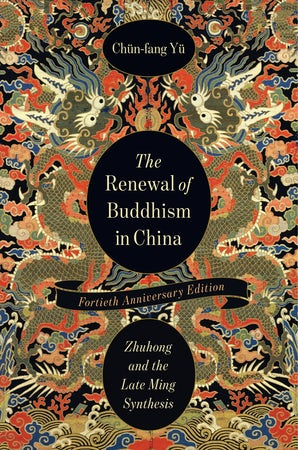 The Renewal of Buddhism in China