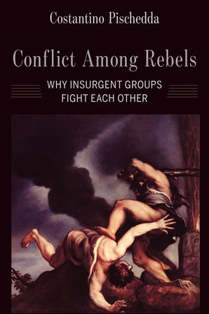 Conflict Among Rebels
