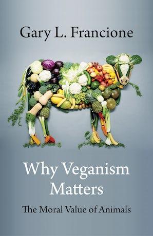 Why Veganism Matters
