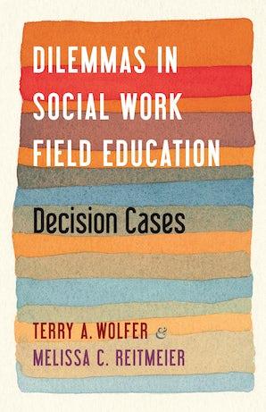 Dilemmas in Social Work Field Education