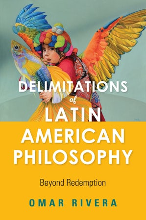 Delimitations of Latin American Philosophy