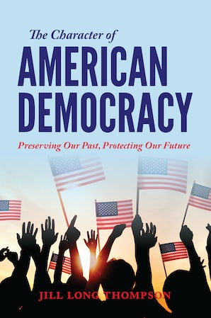 The Character of American Democracy