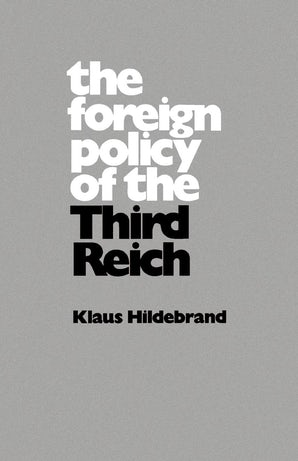 The Foreign Policy of the Third Reich
