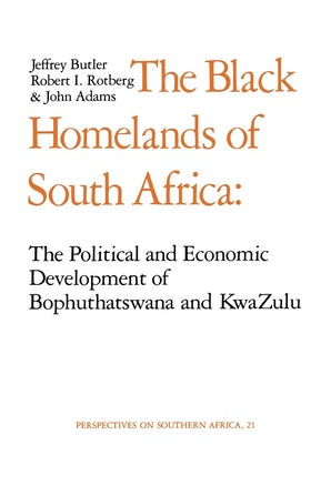 The Black Homelands of South Africa
