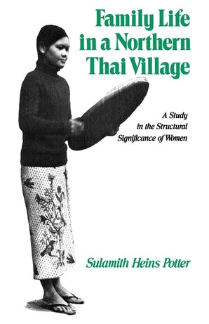 Family Life in a Northern Thai Village