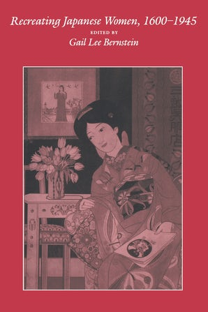 Recreating Japanese Women, 1600-1945