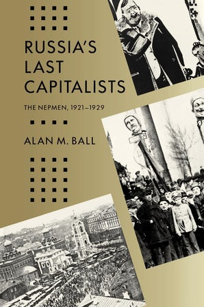 Russia's Last Capitalists