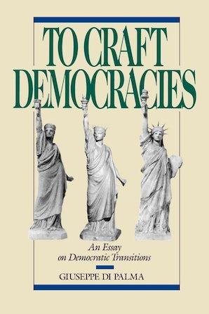 To Craft Democracies