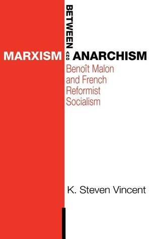 Between Marxism and Anarchism