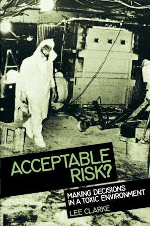 Acceptable Risk?