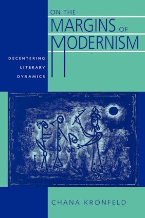 On the Margins of Modernism