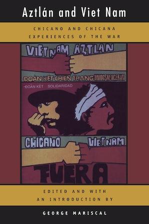 Aztlan and Viet Nam