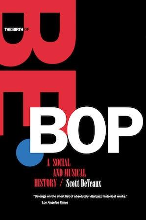 The Birth of Bebop