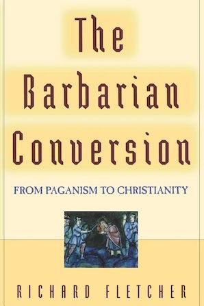 The Barbarian Conversion