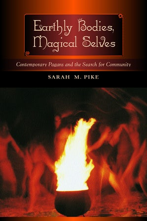 Earthly Bodies, Magical Selves