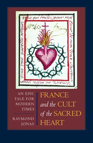 France and the Cult of the Sacred Heart