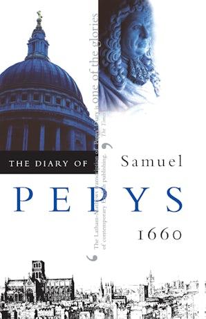 The Diary of Samuel Pepys, Vol. 1