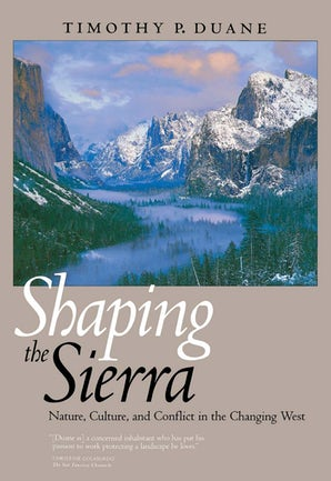 Shaping the Sierra