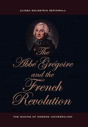 The Abbé Grégoire and the French Revolution