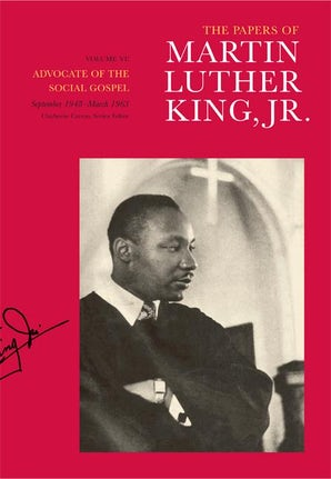 The Papers of Martin Luther King, Jr., Volume VI