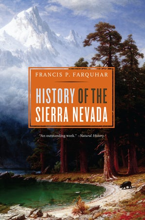 History of the Sierra Nevada, Revised and Updated