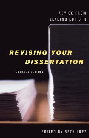 Revising Your Dissertation, Updated Edition
