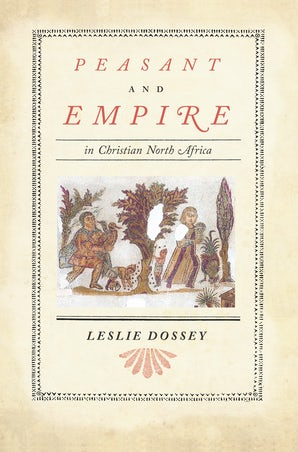 Peasant and Empire in Christian North Africa