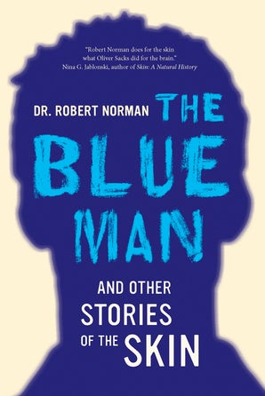 The Blue Man and Other Stories of the Skin