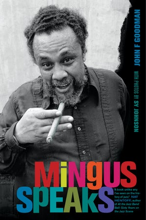Mingus Speaks