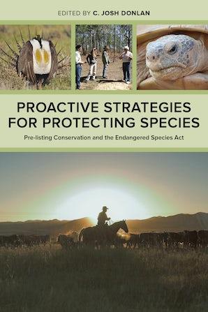 Proactive Strategies for Protecting Species