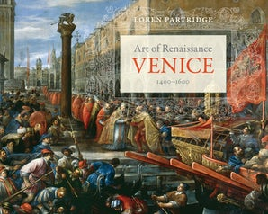 Art of Renaissance Venice, 1400–1600