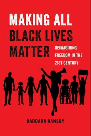 Making All Black Lives Matter