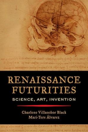 Renaissance Futurities