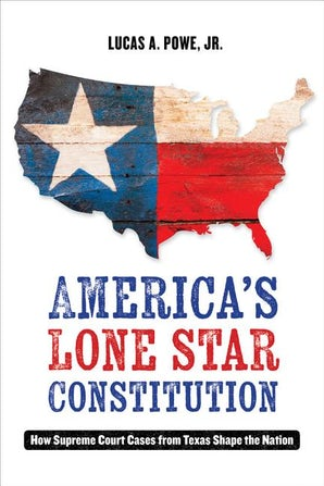 America's Lone Star Constitution