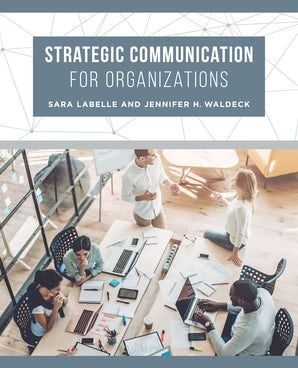 Strategic Communication for Organizations