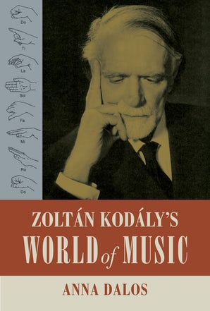 Zoltan Kodaly's World of Music