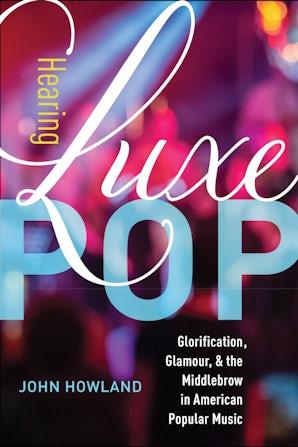 Hearing Luxe Pop