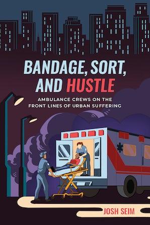 Bandage, Sort, and Hustle
