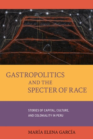 Gastropoliticsand the Specter of Race