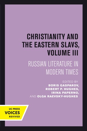 Christianity and the Eastern Slavs, Volume III