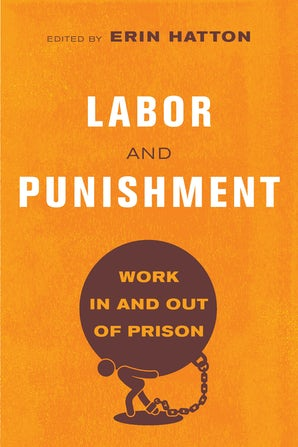 Labor and Punishment