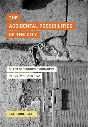 The Accidental Possibilities of the City