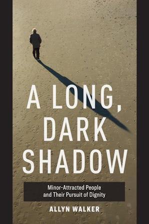 A Long, Dark Shadow