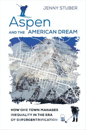 Aspen and the American Dream