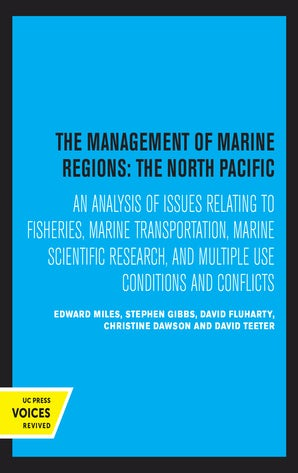 The Management of Marine Regions: The North Pacific
